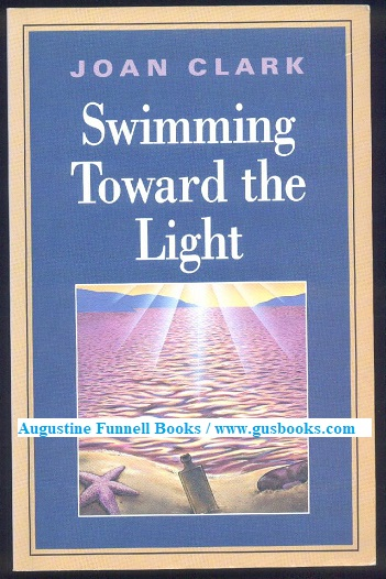 Image for Swimming Toward the Light (signed)