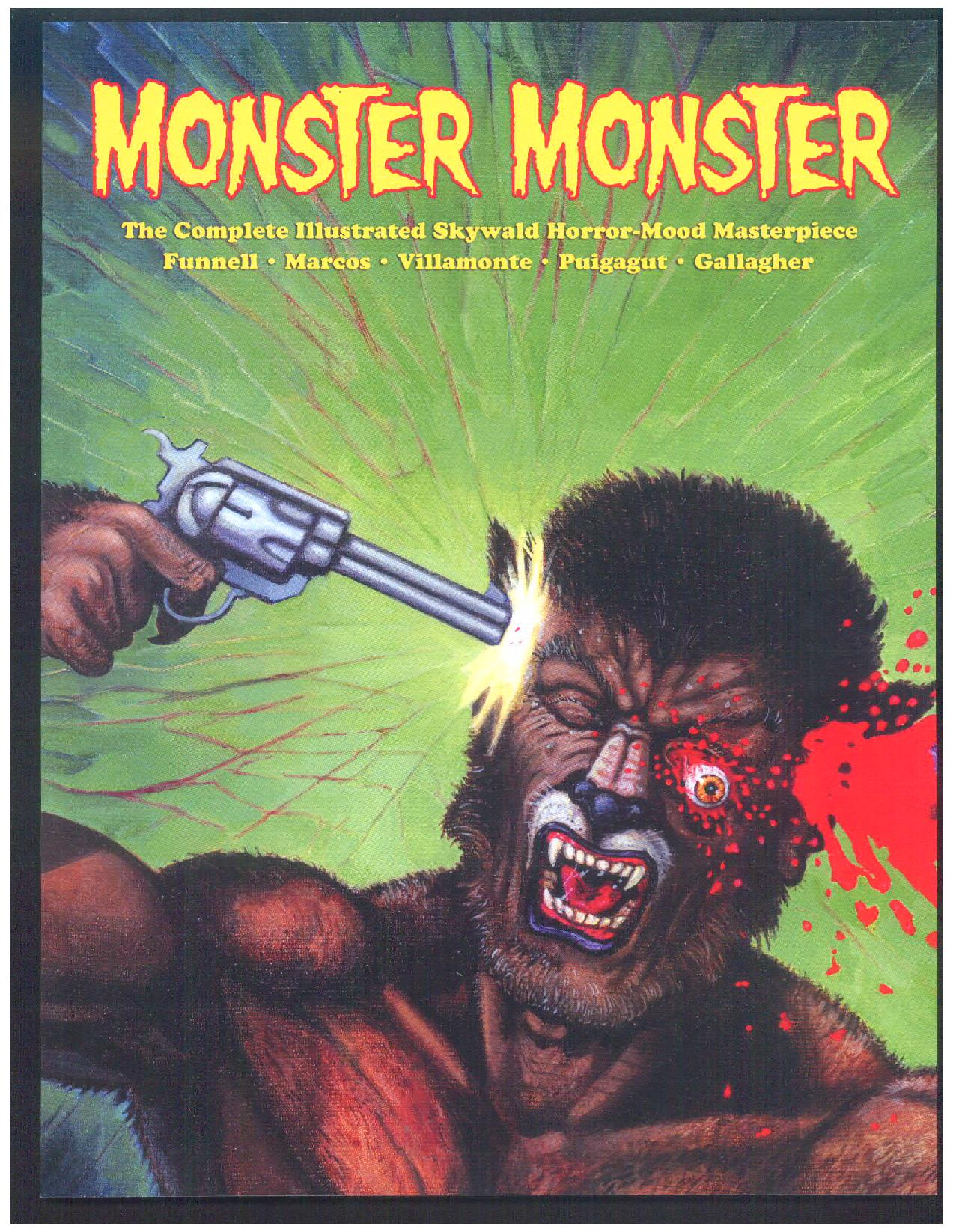 Image for MONSTER, MONSTER, The Complete Illustrated Skywald Horror-Mood Masterpiece