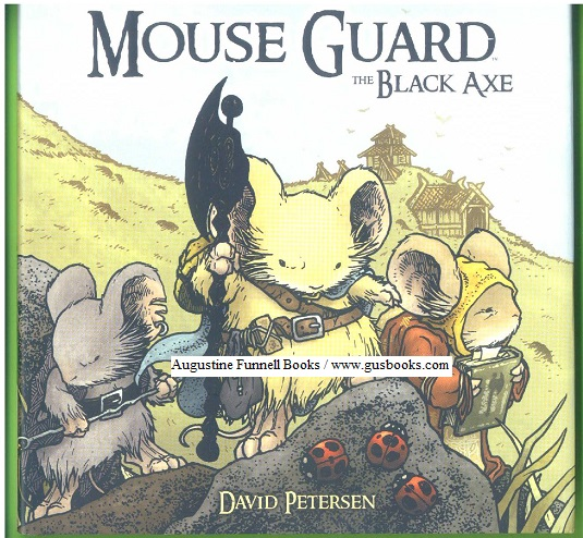 Image for MOUSE GUARD, Fall 1152, Winter 1152, The Black Axe