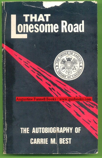 Image for THAT LONESOME ROAD, The Autobiography of Carrie M. Best