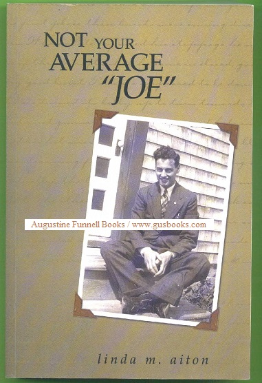 "Image for Not Your Average ""Joe"" (inscribed & signed)"