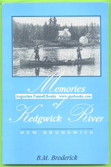 Image for Memories of Kedgwick River