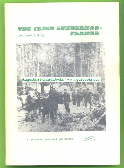 Image for THE IRISH LUMBERMAN-FARMER, Fitzgeralds, Harrigans and Others