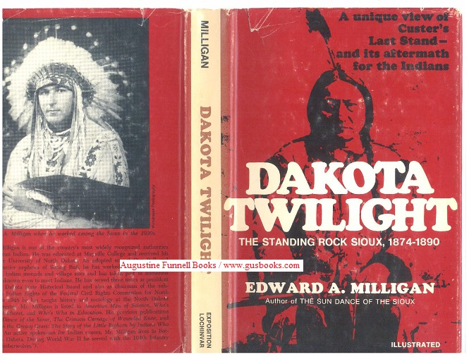Image for DAKOTA TWILIGHT, The Standing Rock Sioux, 1874-1890 (signed)