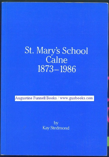 Image for St. Mary's School Calne 1873-1986