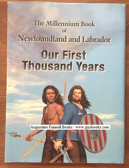 Image for OUR FIRST THOUSAND YEARS, including the Vikings' 1000th Anniversary and the Newfoundland and Labrador Who's Who Millennium Edition 2000