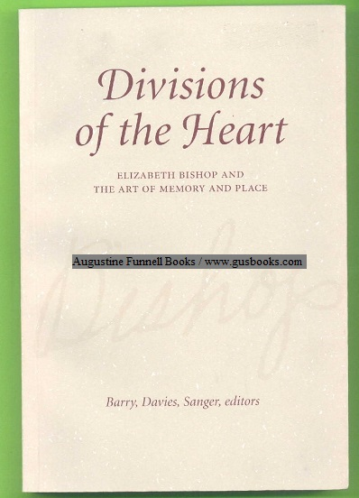 Image for DIVISIONS OF THE HEART, Elizabeth Bishop and the Art of Memory and Place
