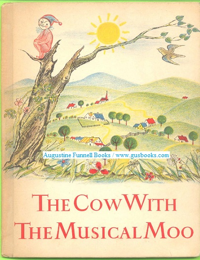 Image for THE COW WITH THE MUSICAL MOO and other verses for children (signed)
