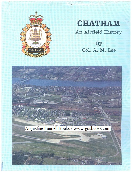 Image for CHATHAM, An Airfield History (inscribed & signed)