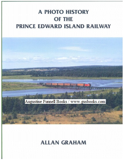 Image for A Photo History of the Prince Edward Island Railway (signed)