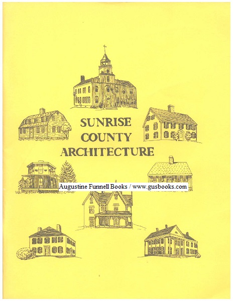 Image for SUNRISE COUNTY ARCHITECTURE, Significant Buildings of Washington County