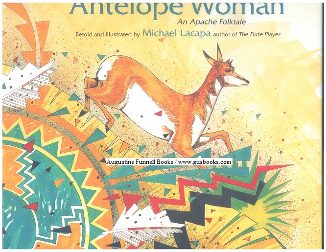 Image for ANTELOPE WOMAN, An Apache Folktale (signed)