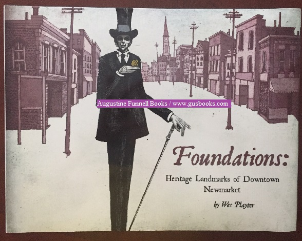 Image for FOUNDATIONS:  Heritage Landmarks of Downtown Newmarket
