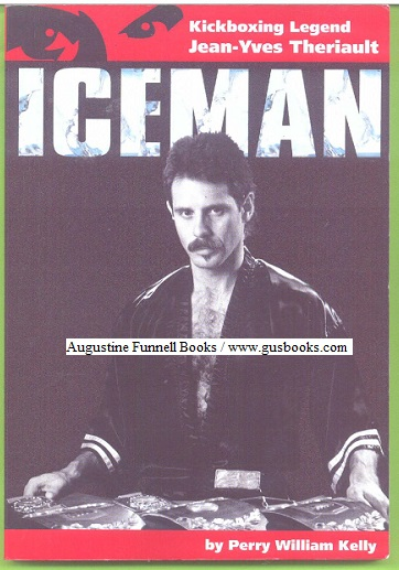 Image for ICEMAN, Kickboxing Legend Jean-Yves Theriault (signed)