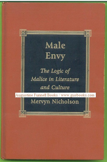 Image for MALE ENVY, The Logic of Malice in Literature and Culture (inscribed and signed)