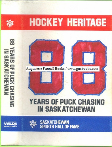 Image for Hockey Heritage 88 Years of Puck Chasing in Saskatchewan