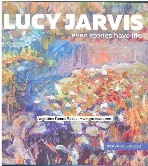 Image for Lucy Jarvis, Even Stones Have Life