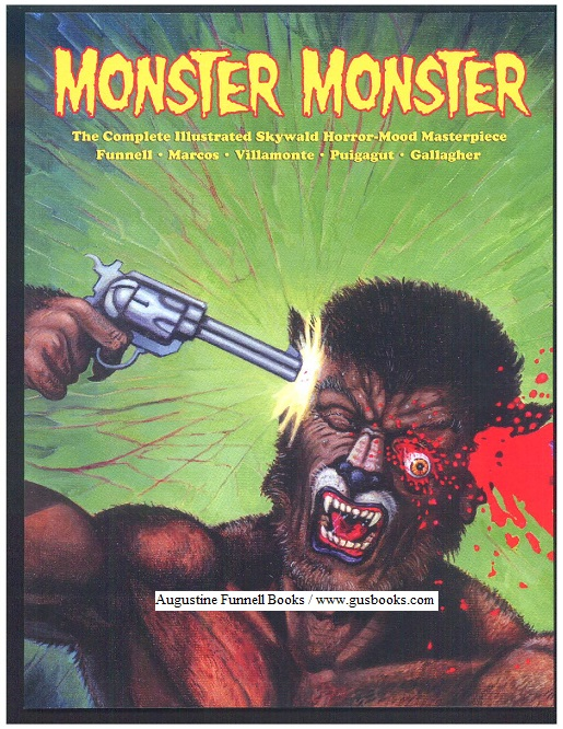 Image for MONSTER, MONSTER, The Complete Illustrated Skywald Horror-Mood Masterpiece (signed)