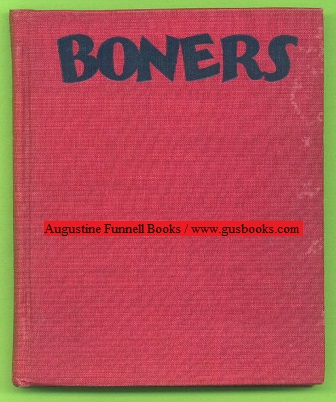 Image for BONERS, Being a Collection of Schoolboy Wisdom, or Knowledge as It Is Sometimes Written, Compiled from Classrooms and Examination Papers