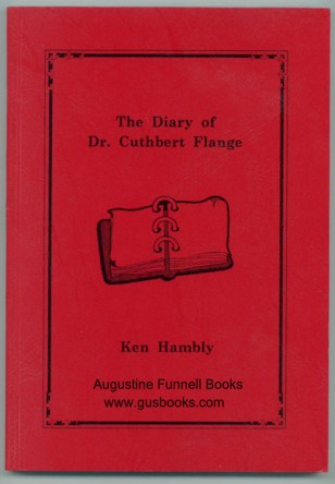 Image for The Diary of Dr. Cuthbert Flange (signed)