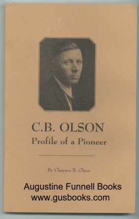 Image for C.B. Olson, Profile of a Pioneer