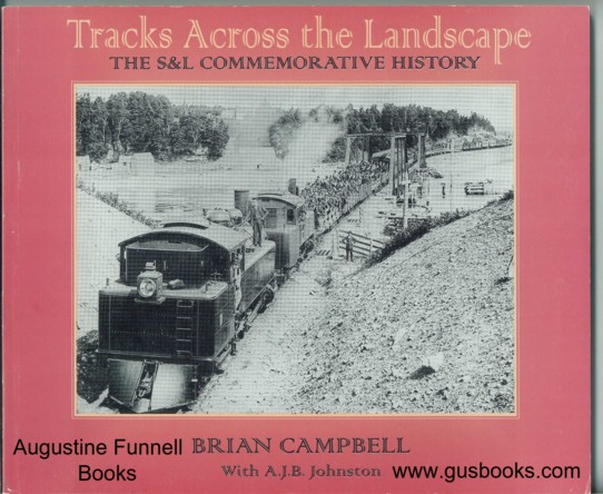 Image for TRACKS ACROSS THE LANDSCAPE, The S&L Commemorative History (signed)