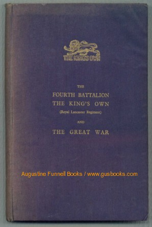 Image for The FOURTH BATTALION THE KING'S OWN (Royal Lancaster Regiment) and THE GREAT WAR (signed)