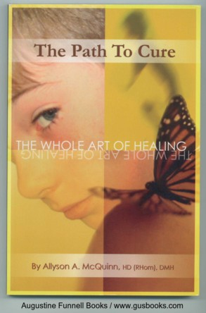 Image for THE PATH TO CURE, The Whole Art of Healing (signed)