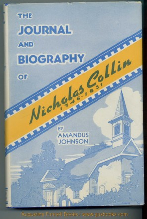 Image for The Journal and Biography of Nicholas Collin, 1746-1831